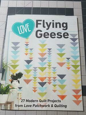Love Flying Geese -  An Excellent New Quilt Book