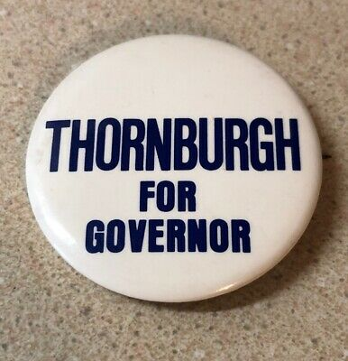 Vintage Thornburgh For Governor Campaign Button 1979 Pennsylvania Election
