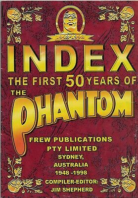 The First 50 Years Of The Phantom Index 1948-1998 (Frew Publications)