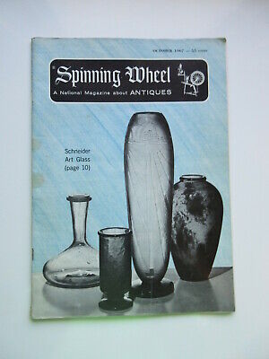 SPINNING WHEEL A Natural Magazine about ANTIQUES October 1967 Schneider Glass