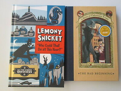 LOT of 2 LEMONY SNICKET h/c books The Bad Beginning All the Wrong Questions