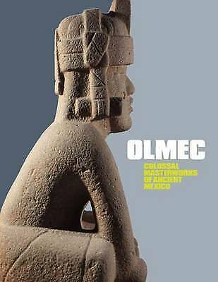 Olmec: Colossal Masterworks of Ancient Mexico by Yale University Press...