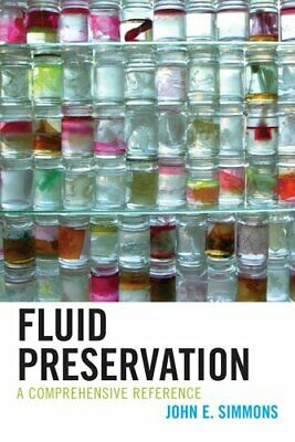 Fluid Preservation A Comprehensive Reference by John Simmons 9781442229655