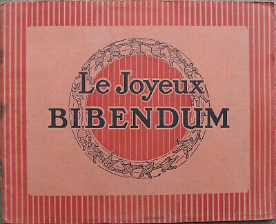 Le Joyeux Bibendum . 1 X Document . 20 Pages . Complet . Format : 22 X 27 Cm .
