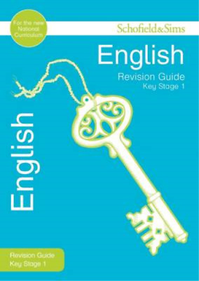 Key Stage 1 English Revision Guide (Schofield & Sims Revision Guides), Carol Mat