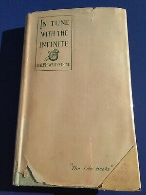 In Tune With The Infinite by Ralph Waldo Trine, 1897 (Dust Jacket)