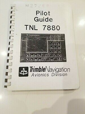 Trimble TNL 7880 Pilot's Guide