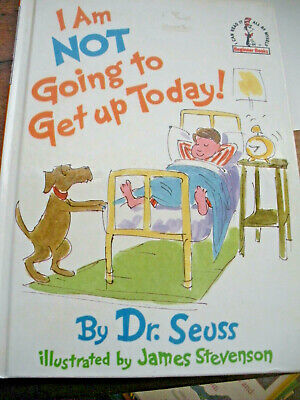 Beginner Books: I Am Not Going to Get up Today! by Dr. Seuss (1987, Hardcover)