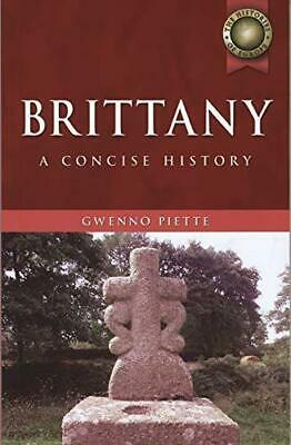 Brittany: A Concise History by Gwenno Piette (Hardback, 2008)