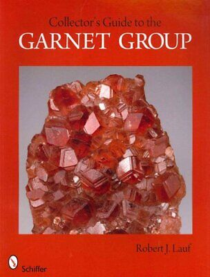 Collectors Guide to the Garnet Group by Robert J. Lauf (Paperback, 2012)