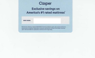 CASPER BED MATTRESS PROMO CODE #1 RATED- SAVE 10%! - HURRY! - Exp 8/31/19