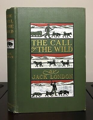THE CALL OF THE WILD by Jack London ~ 1st ed & 1st print ~ July 1903 ~ VG+ RARE!