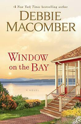 WINDOW ON THE BAY by Debbie Macomber (2019 , Book, PDF, E-PUB)