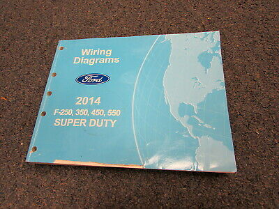 2014 Ford F-250 350 450 550 Super Duty Electrical Wiring Diagrams Service Manual