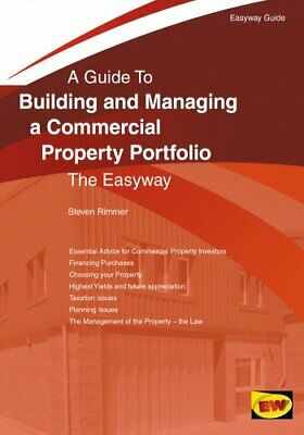 Building And Managing A Commercial Property Portfolio An Easywa... 9781847168030