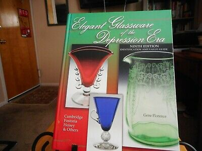 ELEGANT GLASSWARE OF THE DEPRESSION ERA 9th EDITION 238 PAGES 2001