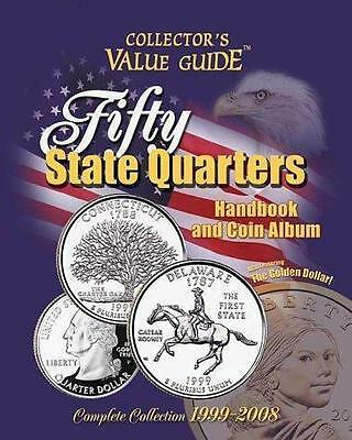Fifty State Quarters Handbook and  Coin Album (Collector's Value Guide), , Good