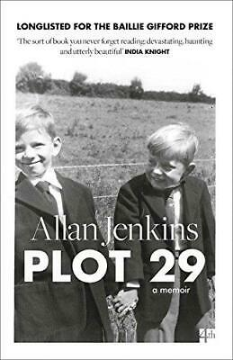 Plot�29: A Memoir: Longlisted for the Baillie Gifford and Wellcome Book Prize