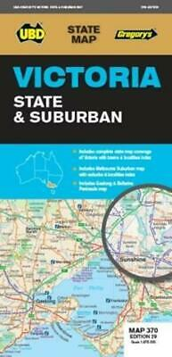 Victoria State & Suburban Map 370 Edition 28 by UBD