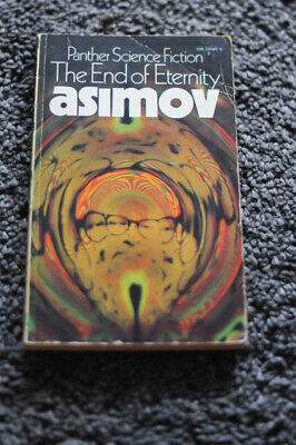 The End Of Eternity, Isaac Asimov Panther Science Fiction Paperback 1972
