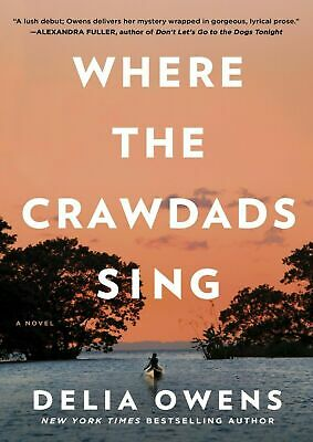 🔥 Exclusive 🔥 Where The Crawdads Sing by Delia Owens 📖 PDF 📖Fast Delivery 📥