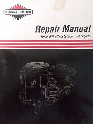 Briggs Stratton Intek V-Twin OHV Cylinder Engine Service Manual Tractor 405777