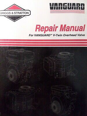 Briggs Stratton Vanguard V-Twin OHV Cylinder Engine Service Shop Manual Tractor