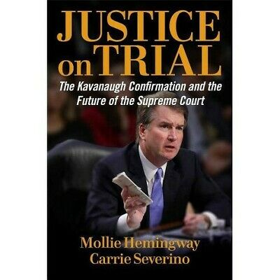 JUSTICE ON TRIAL by Mollie Hemingway and Carrie Seve (2019 , MOBI, P.D.F, E-PUB)