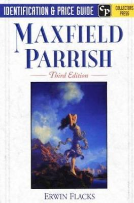 Maxfield Parrish Identification and Price Guide book  Erwin Flacks 1998 1st prt