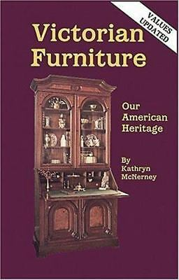 Victorian Furniture, Our American Heritage, McNerney, Kathryn, Good Book