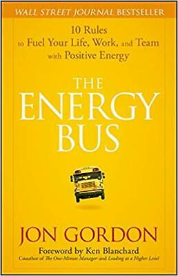 The Energy Bus By Jon Gordon {P.D.F} receiving after 30s
