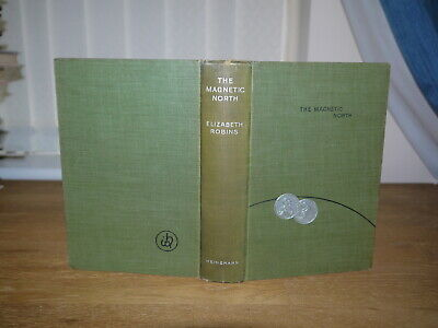 Elizabeth Robins - The Magnetic North First Edition 1904