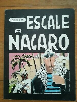 Autheman - Escale A Nacaro - 1979 Editions Du Square