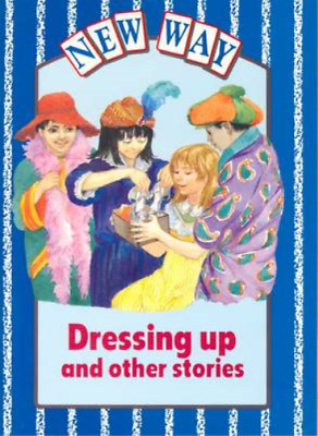 New Way Blue Level Core Book - Dressing Up and Other Stories, Pearce-Higgins, Lu
