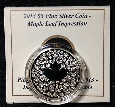 Canada 2013 $3 Pure Silver Maple Leaf Impression Proof.$45. J184