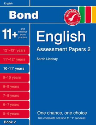 New Bond Assessment Papers English 10-11+ Years Book 2, Lindsay, Sarah, Used; Go