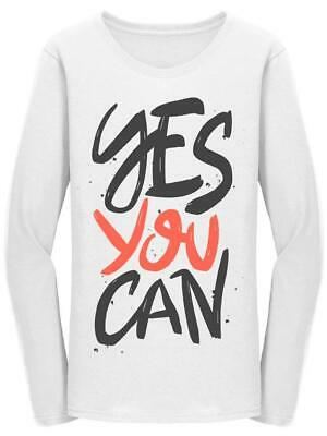 Yes You Can  Brush Lettering Women's Long Sleeve -Image by Shutterstock
