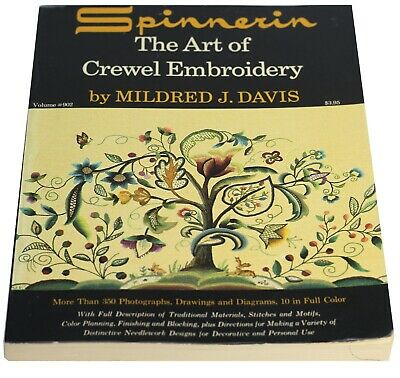 The Art of Crewel Embroidery Book Mildred J. Davis 1962 Spinnerin Softcover Ver