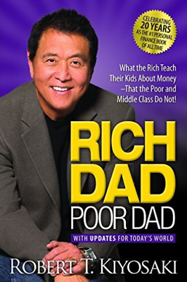 Rich Dad Poor Dad: What the Rich Teach Their Kids about Money That ... BOOK NEW
