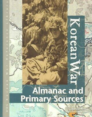 Korean War Almanac and Primary Sources by Sonia G. Benson 9780787656911