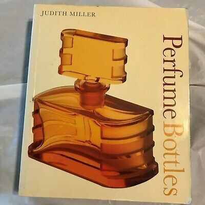 Judith Miller PERFUME BOTTLES 2006 First Edition 1st Printing SIGNED Paperback