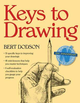 Keys to Drawing by Bert Dodson 9780891343370 | Brand New | Free UK Shipping