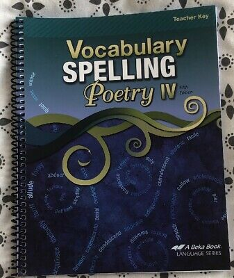 ABEKA 10TH Grade Vocabulary Spelling Poetry IV • 4th Ed