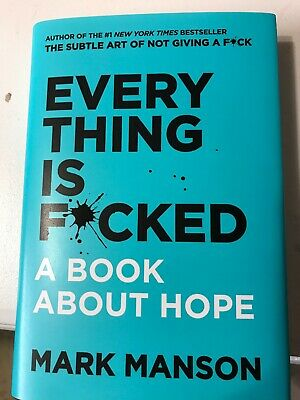 Everthing Is F*cked, Book About Hope: Mark Manson