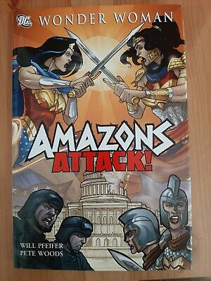 Wonder Woman Amazons Attack Pfeifer & Woods Hardback DC In very good condition