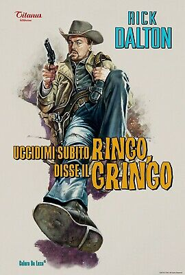 Once Upon A Time In Hollywood Rick Dalton Ringo Gringo Di Caprio Movie Poster