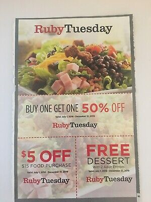3 Ruby Tuesday Restaurant  Coupon $5 off , get 1  desert,50% off