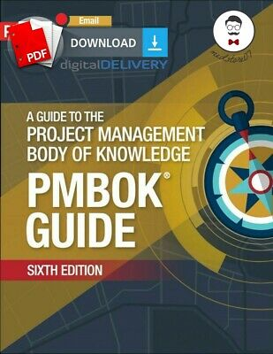 Guide to the Project Management Body of Knowledge (PMBOK) 6th Ƥ.𝕯.🅵 ẞ00🅺