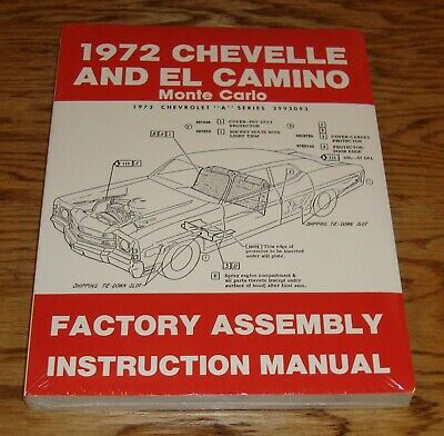 1972 Chevrolet Chevelle Monte Carlo El Camino Factory Assembly Manual 72 Chevy