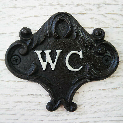 Vintage / Victorian Style Black CAST IRON White WC Sign Metal Loo Toilet Plaque